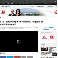 SDF : toujours plus nombreux, toujours en mauvaise santé