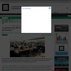 Presse - Article - La presse en 2012, un secteur toujours sous perfusion ?