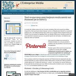 Tout ce que vous avez toujours voulu savoir sur Pinterest (et le TOFU !)
