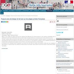 Toujours plus de design et de luxe sur les plages privées françaises