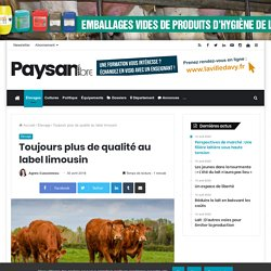 PAYSAN BRETON 30/04/18 Toujours plus de qualité au label limousin