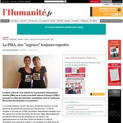 """La PMA, une """"urgence"""" toujours reportée"""