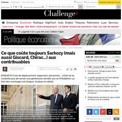 Ce que coûtent (encore) Giscard, Chirac et Sarkozy aux Français - 18 février 2013