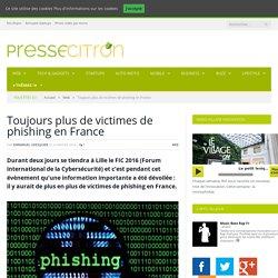 Toujours plus de victimes de phishing en France