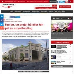 A Toulon, un projet hôtelier fait appel au crowdfunding