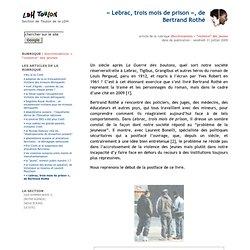 « Lebrac, trois mois de prison », de Bertrand Rothé