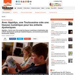 Avec Appidys, une Toulousaine crée une liseuse numérique pour les enfants dyslexiques