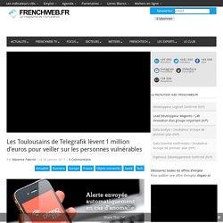 Les Toulousains de Telegrafik lèvent 1 million d'euros pour veiller sur les personnes vulnérables
