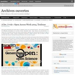 A lire, à voir : Open Access Week 2014, Toulouse