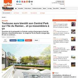 Toulouse aura bientôt son Central Park sur l'île du Ramier... et ça ressemblera à ça