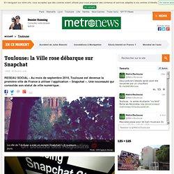 Toulouse: la Ville rose débarque sur Snapchat