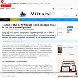Toulouse: plus de 180 jeunes isolés étrangers mis à la rue par le conseil général