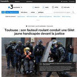 Toulouse : son fauteuil roulant conduit une Gilet jaune handicapée devant la justice