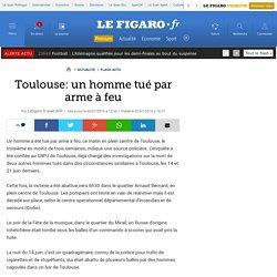 Toulouse: un homme tué par arme à feu
