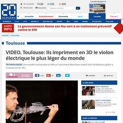 VIDEO. Toulouse: Ils impriment en 3D le violon électrique le plus léger du monde
