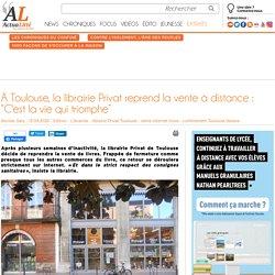"""À Toulouse, la librairie Privat reprend la vente à distance : """"C'est la vie qui triomphe"""""""