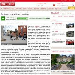Toulouse, une ville en mutation - 13/01/2014