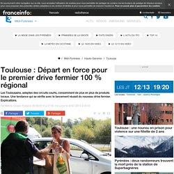 FRANCE 3 MIDI PYRENEES 26/09/14 Toulouse : Départ en force pour le premier drive fermier 100 % régional.