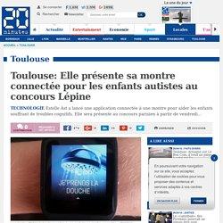Toulouse: Elle présente sa montre connectée pour les enfants autistes au concours Lépine