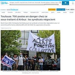 Toulouse. 700 postes en danger chez ce sous-traitant d'Airbus : les syndicats négocient