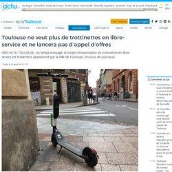 Toulouse ne veut plus de trottinettes en libre-service et ne lancera pas d'appel d'offres