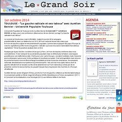 """1er/10 TOULOUSE - """"La gauche radicale et ses tabous"""" avec Aurélien Bernier - Université Populaire Toulouse"""