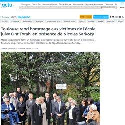 Toulouse rend hommage aux victimes de l'école juive Ohr Torah, en présence de Nicolas Sarkozy