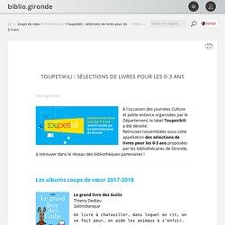 Toupetikili : sélections de livres pour les 0-3 ans