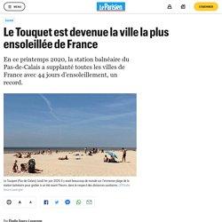 Le Touquet est devenue la ville la plus ensoleillée de France
