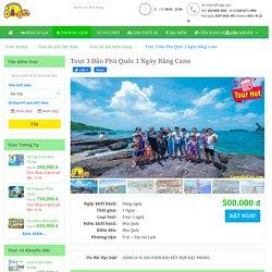 Tour 3 Đảo Phú Quốc 1 Ngày