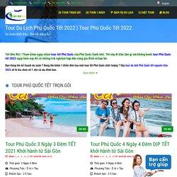 Tour Du Lịch Phú Quốc Tết 2021