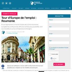 Tour d'Europe de l'emploi : Roumanie