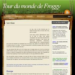 Tour du monde de Froggy » Les visas