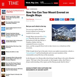 Now You Can Tour Mount Everest on Google Maps