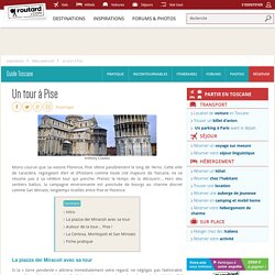 Un tour à Pise : Idées week end Italie Toscane