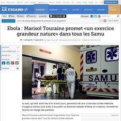 Ebola : Marisol Touraine promet «un exercice grandeur nature» dans tous les Samu
