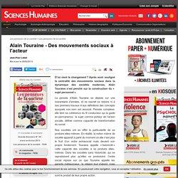 Alain Touraine - Des mouvements sociaux à l'acteur