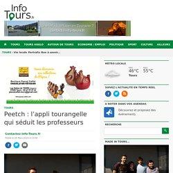 Peetch : l'appli tourangelle qui séduit les professeurs Info Tours.fr l'actualité de Info Tours.fr