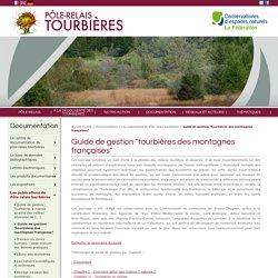 """Guide de gestion """"tourbières des montagnes françaises"""""""