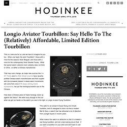 Longio Aviator Tourbillon: Say Hello To The (Relatively) Affordable, Limited Edition Tourbillon