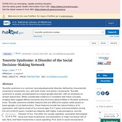 Tourette Syndrome: A Disorder of the Social Decision-Making Network - PubMed