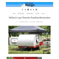 Melissa's 1947 Tourette Teardrop Restoration
