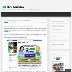 Tourism Campaigns on Facebook. Like this! « abouTourism