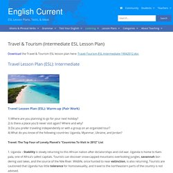 Travel & Tourism (Intermediate ESL/EFL Lesson Plan) English Current