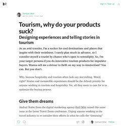 Tourism, why do your products suck?