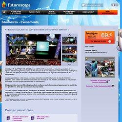 Futuroscope - Tourisme d'affaires