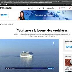 Tourisme : le boom des croisières