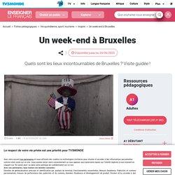 Tourisme et classe de FLE : Bruxelles, capitale de l'Union européenne