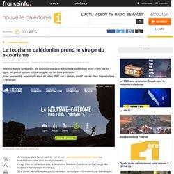 Le tourisme calédonien prend le virage du e-tourisme - nouvelle calédonie 1ère