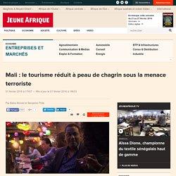 Mali : le tourisme réduit à peau de chagrin sous la menace terroriste
